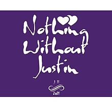 Nothing Without Justin by newtunesdaily