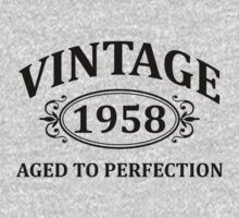 Vintage 1958 Aged to Perfection by omadesign