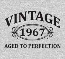 Vintage 1967 Aged to Perfection by omadesign