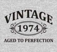 Vintage 1974 Aged to Perfection by omadesign