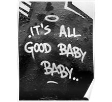 Its All Good Baby Baby Poster