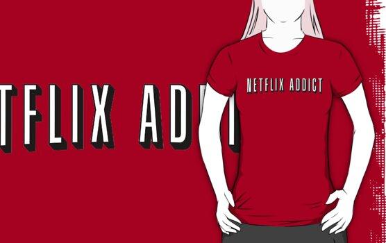Netflix Addict by vestigator