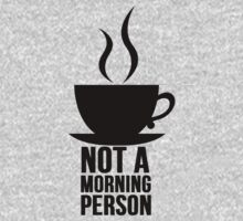 Not A Morning Person by mralan