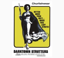 DARKTOWN STRUTTERS by Churlish1