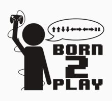 Born 2 Play - Black Version by Bastien Weber