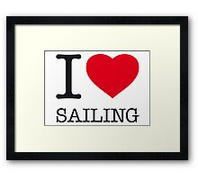 I ♥ SAILING Framed Print