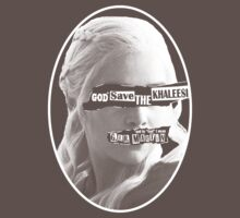 God* save the Khaleesi by abaldinazzo