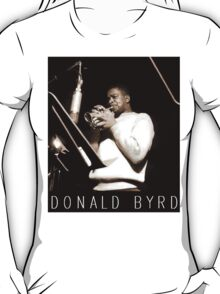 DONALD BYRD T-Shirt