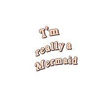 I'm really a mermaid by dominika123123
