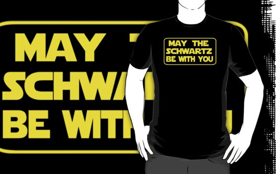 May the Schwartz be with you by CarloJ1956