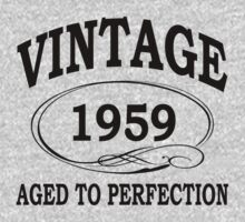 vintage 1959 aged to perfection by diannasdesign