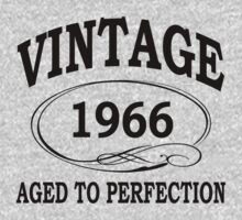 vintage 1966 aged to perfection by diannasdesign