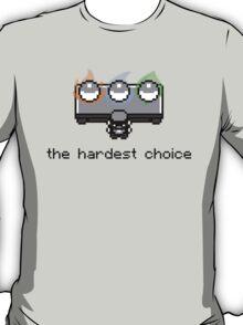 Choose one T-Shirt