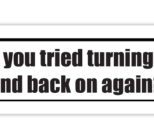 Turn it off and back on Sticker
