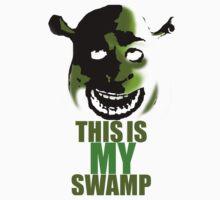 This is my swamp - Shrek is love. Shrek is life. by GreenWithEvil