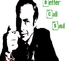Better Call Saul! by ClayBennet
