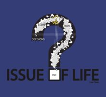 Issue Of Life by liveclean