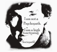 Sherlock High Functioning Sociopath Tees!! by phoenixartisans