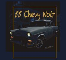 55 Chevy Noir by ChasSinklier