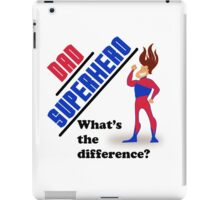 Dad Superhero What's the Difference? iPad Case/Skin
