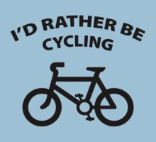 I'd Rather Be Cycling by BrightDesign