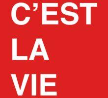 C'est La Vie by inspires