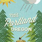 Visit Portland OR by Jenny Tiffany