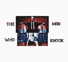 The Men Who Knock by WaldenWalters