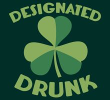 DESIGNATED drunk with Irish shamrock by jazzydevil