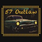 57 Outlaw Street Racer by ChasSinklier