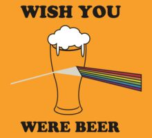 Wish You Were Beer by partyanimal