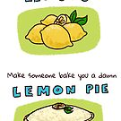 When life gives you lemons by Alexandra Salas