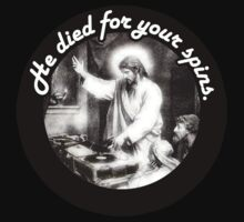 DJ Jesus Died For Your Spins - funny by 1to7