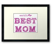 World's Best Mom Text Design Nr. 02 Framed Print
