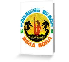 Bora Bora Surf Paradise Greeting Card
