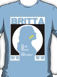 Britta - Meow Meow Beenz Poster T-Shirt