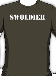 Swoldier T-Shirt