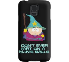 Don't ever fart on a man's balls Samsung Galaxy Case/Skin