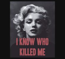 Marilyn Monroe - 'I Know Who Killed Me'  by leviw94