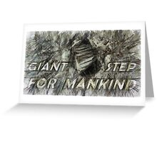 Giant step for mankind Greeting Card