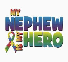 My Nephew Is My Hero by magiktees