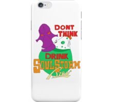 Don't Think, Drink iPhone Case/Skin