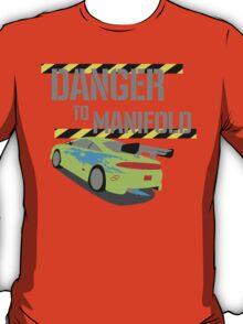 Danger To Manifold T-Shirt