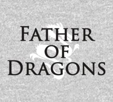 Father of Dragons by stevebluey