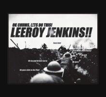 Leeroy Jenkins by RobertKShaw