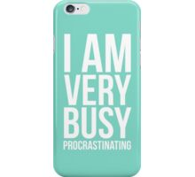 I am very busy (procrastinating) - White iPhone Case/Skin