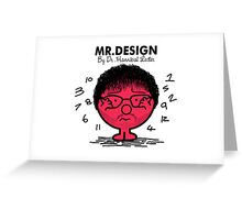 MR. DESIGN Greeting Card