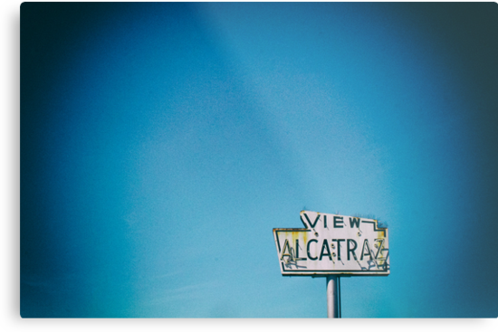 View Alcatraz, vintage sign by leifrogers