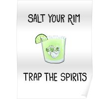 Salt the Rim - Trap the Spirits Poster