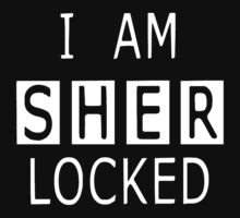 I am SHER-LOCKED … White (1) by OliveB